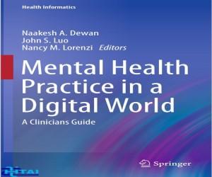 Mental Health Practice in a Digital World