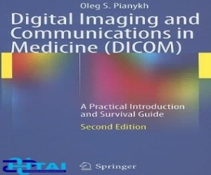 Digital Imaging and Communications in Medicine