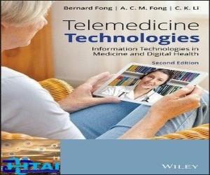 Telemedicine Technologies Information Technologies in Medicine and Digital Health
